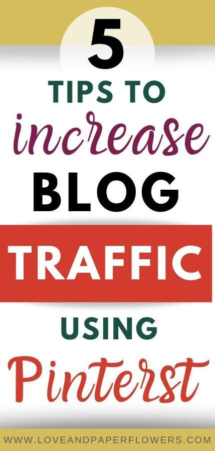 5 Critical Tips to Drastically Increase your Blog Traffic Using Pinterest