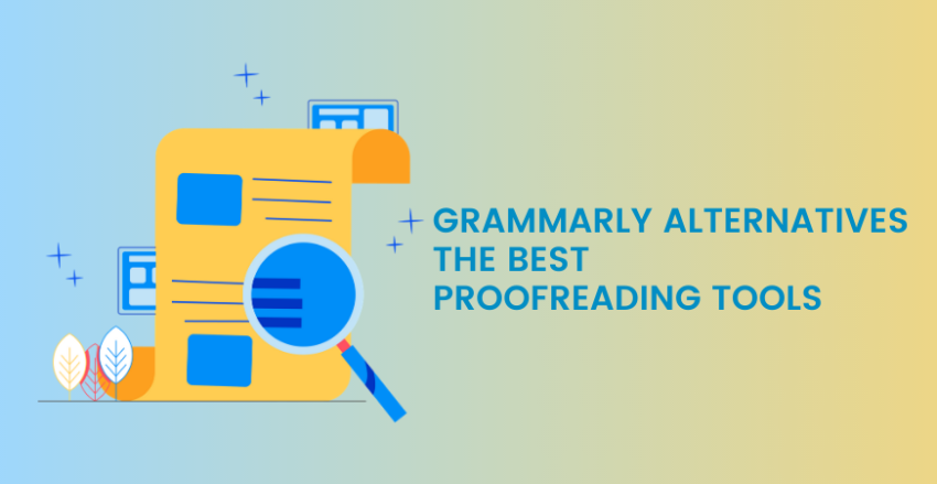 Top 11 Grammarly Alternatives 2021 [Best Apps Like Grammarly To Proofread Your Text]