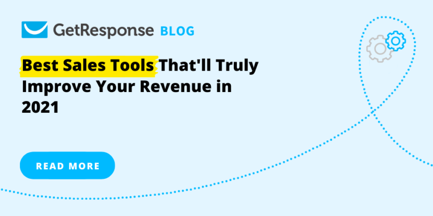 12 Best Sales Tools That'll Truly Improve Your Revenue in 2021