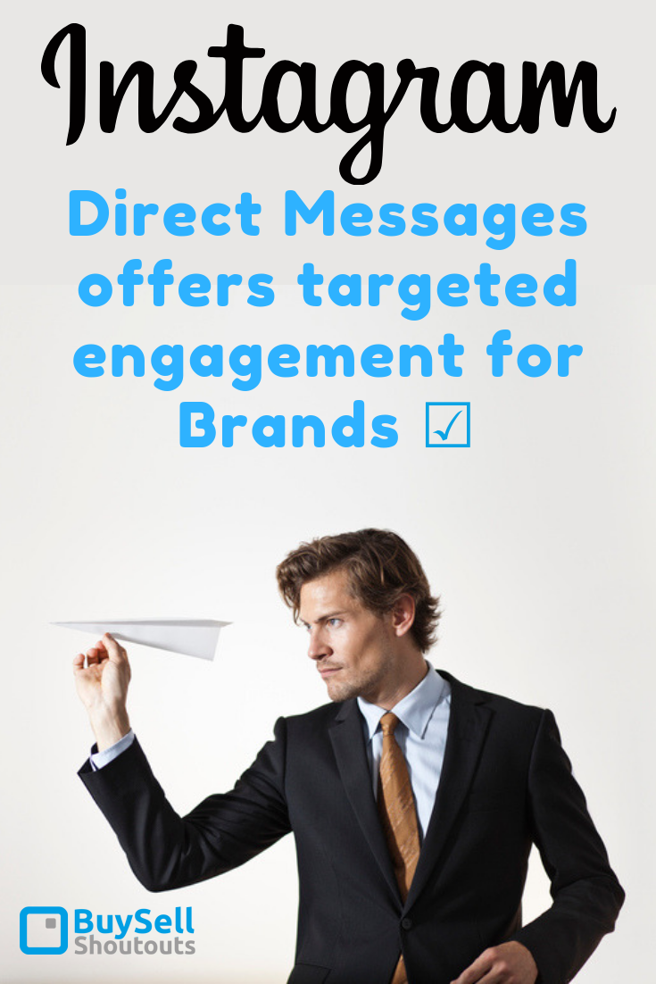 Instagram Direct Messages offers Targeted Engagement for Brands   BuySellShoutouts