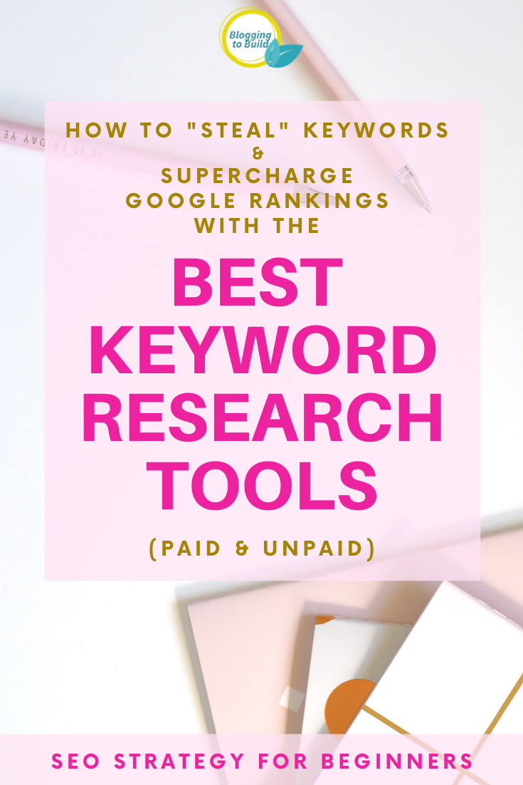 The Best 10 Keyword Research tools to boost Google Rankings & Grow Website Traffic