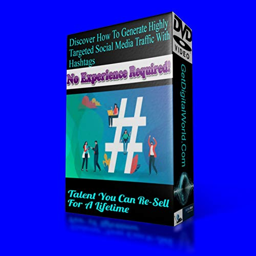 Discover How to Generate Highly-Targeted Social Media Traffic with Hashtags. No Experience Required
