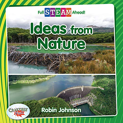 Ideas from Nature (Full Steam Ahead! - Engineering Everywhere)