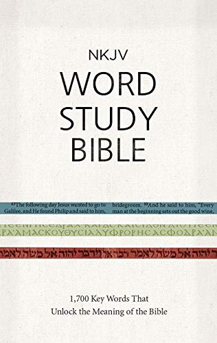 NKJV Word Study Bible, Hardcover, Red Letter: 1,700 Key Words that Unlock the Meaning of the Bible