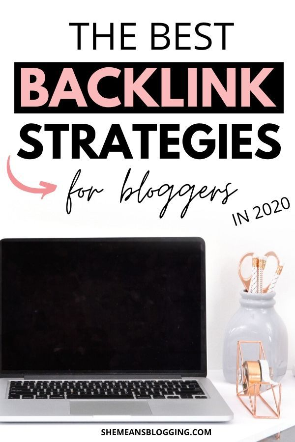 The best backlink strategies for bloggers