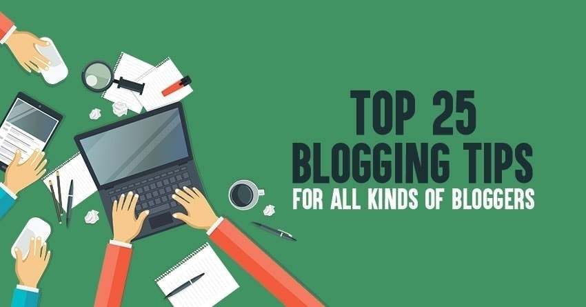 25 Best Blogging Tips Based On My 15 Years of Blogging Experience
