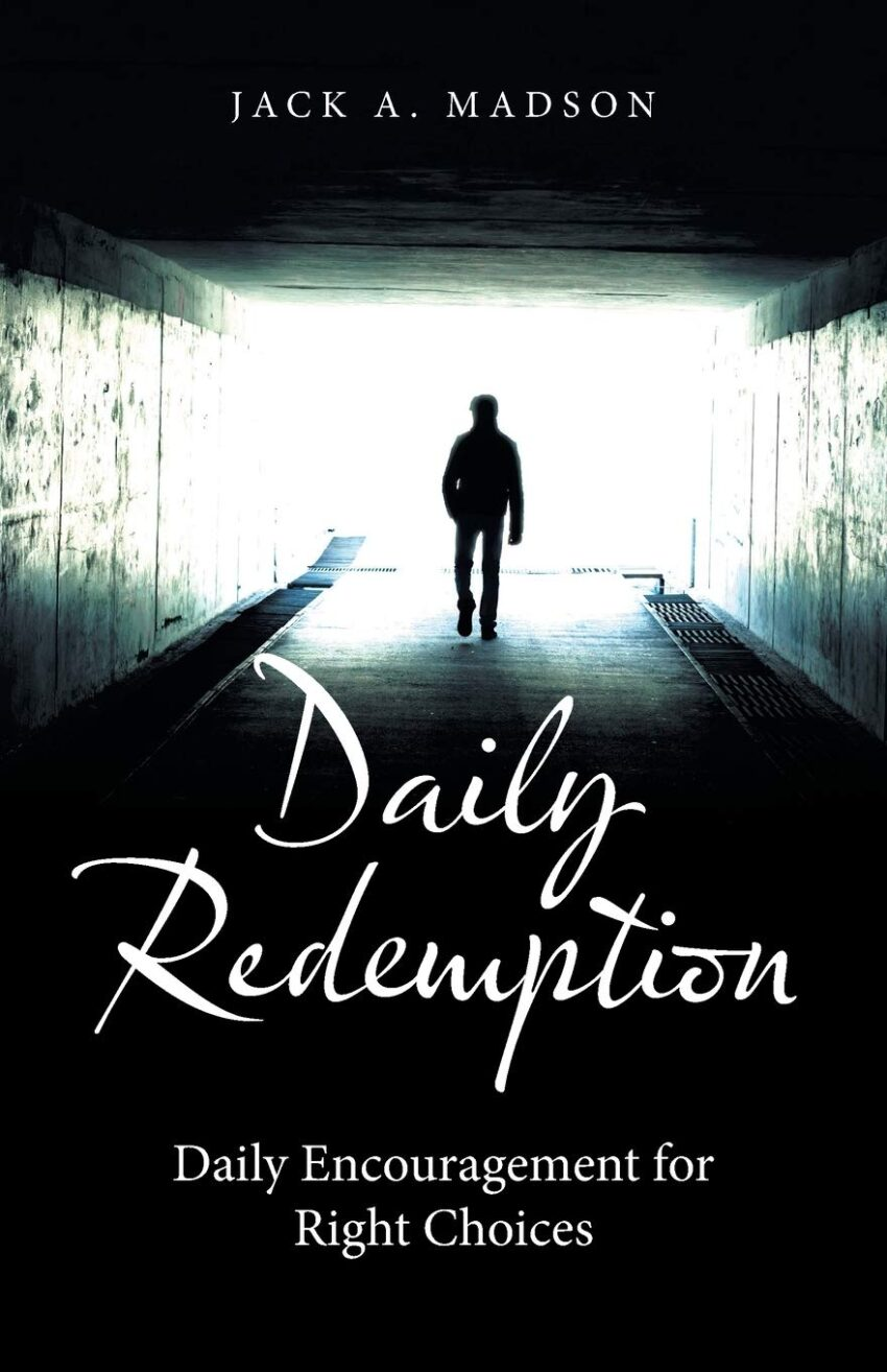 Daily Redemption: Daily Encouragement for Right Choices