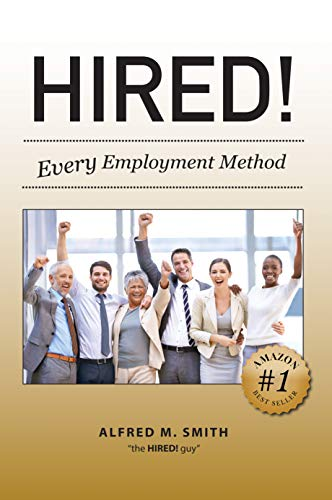 Hired!: Every Employment Method