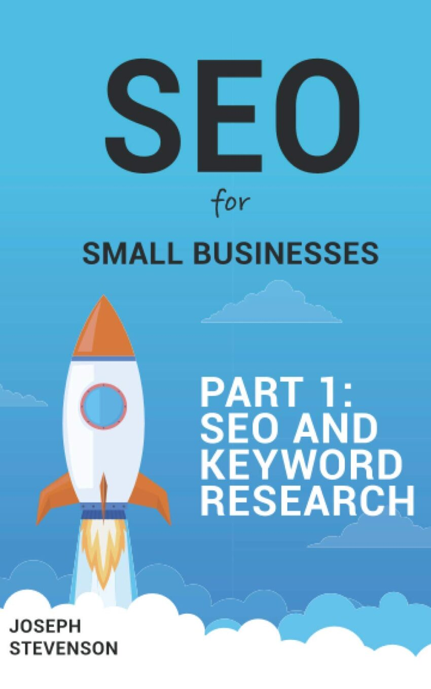 SEO for Small Business Part 1: SEO and Keyword Research