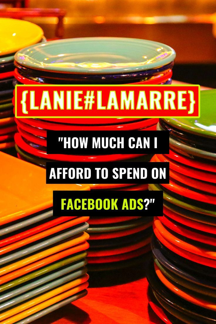"""""""How much can I afford to spend on FACEBOOK ADS?"""""""