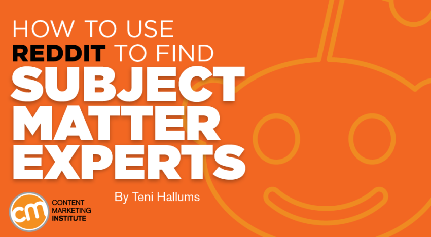 How to Use Reddit to Find Subject Matter Experts